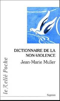 Dictionnaire de la non violence